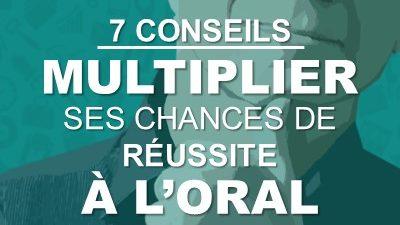 7 conseils pour multiplier ses chances de réussite à l'oral