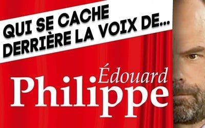 Voix de Leader : Qui se cache derrière la voix d'Édouard Philippe ?