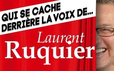 Voix de Leader : Qui se cache derrière la voix de Laurent Ruquier ?