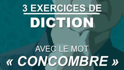 """3 exercices de diction à partir du mot """"concombre"""""""