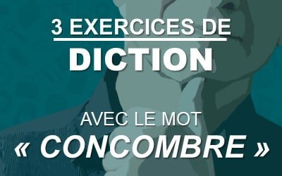 "3 exercices de diction à partir du mot ""concombre"""